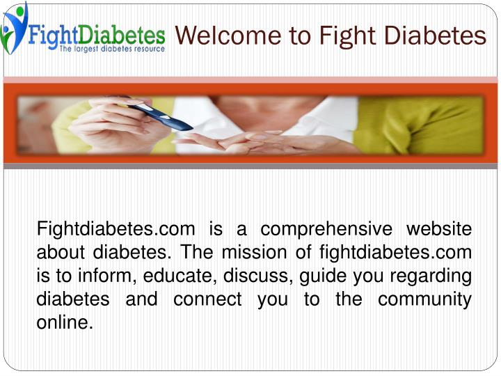 Welcome to fight diabetes