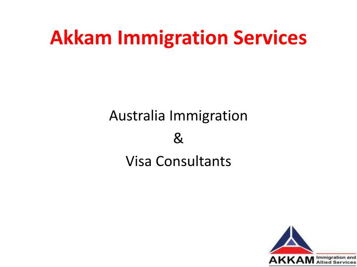 Akkam Immigration Services