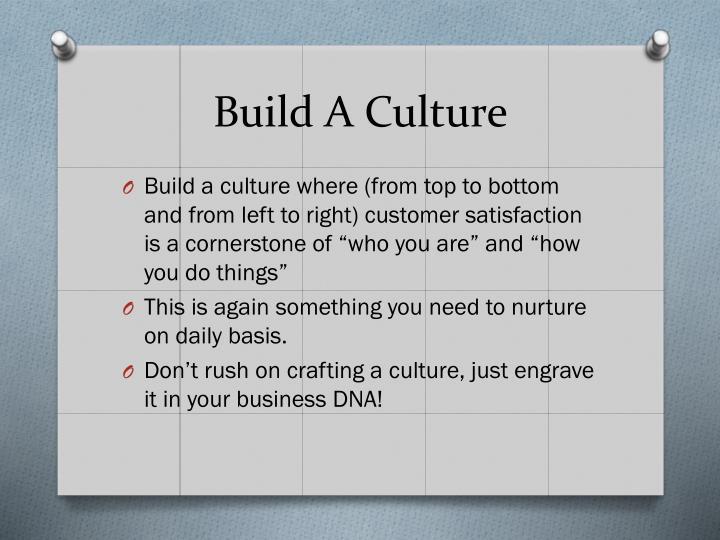 Build A Culture