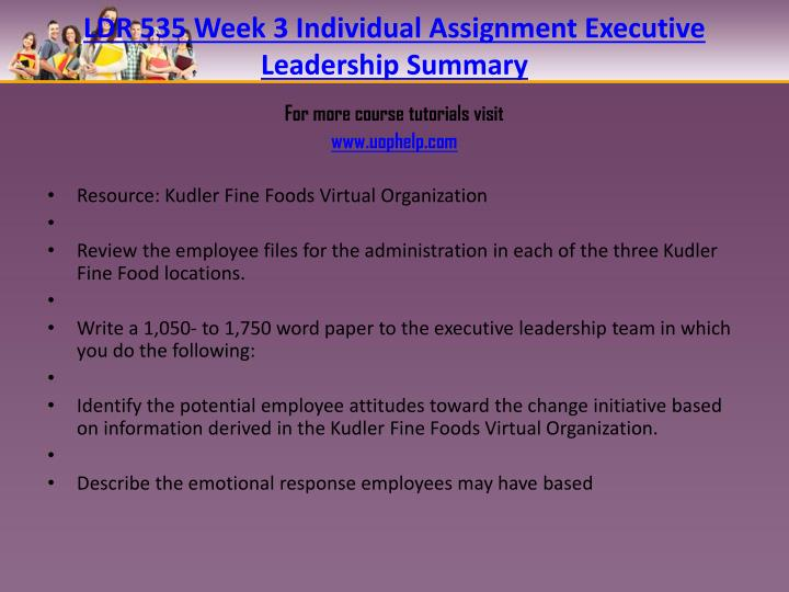 LDR 535 Week 3 Individual Assignment Executive Leadership