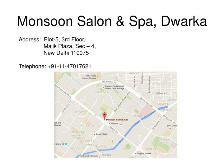 Monsoon Salon & Spa, Dwarka