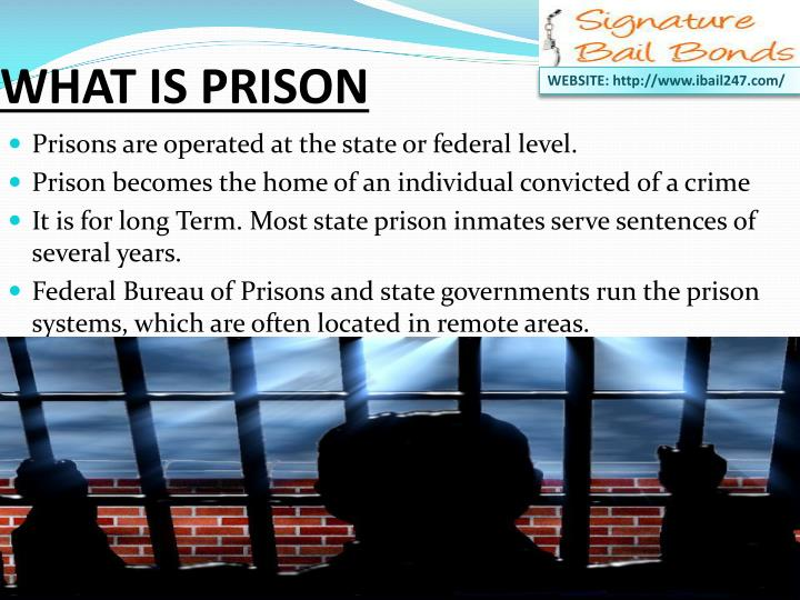 WHAT IS PRISON