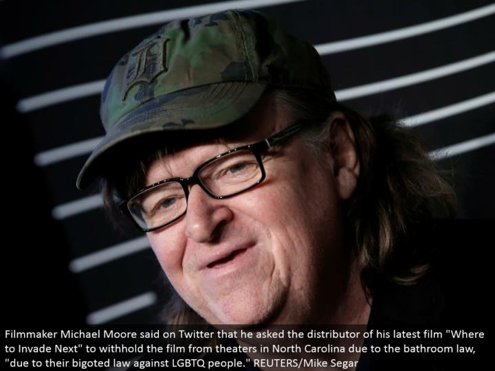 "Filmmaker Michael Moore said on Twitter that he solicited the wholesaler from his most recent film ""Where to Invade Next"" to withhold the film from theaters in North Carolina because of the lavatory law, ""because of their biased law against LGBTQ individuals."" REUTERS/Mike Segar"
