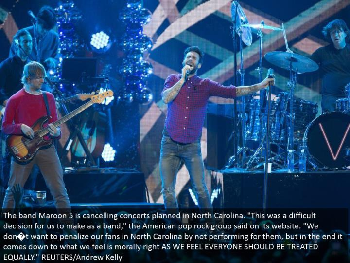 "The band Maroon 5 is scratching off shows arranged in North Carolina. ""This was a troublesome choice for us to make as a band,"" the American pop shake bunch said on its site. ""We don�t need to punish our fans in North Carolina by not performing for them, but rather at last it comes down to what we feel is ethically all right FEEL EVERYONE SHOULD BE TREATED EQUALLY."" REUTERS/Andrew Kelly"