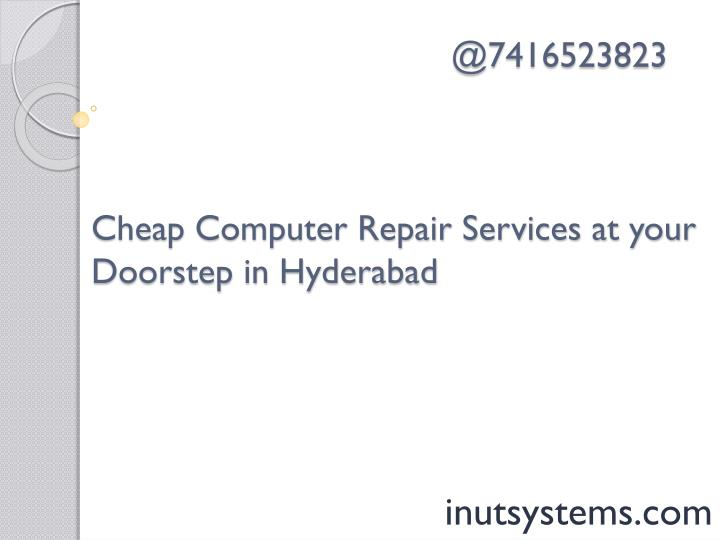 @7416523823 cheap computer r epair s ervices at your doorstep in hyderabad