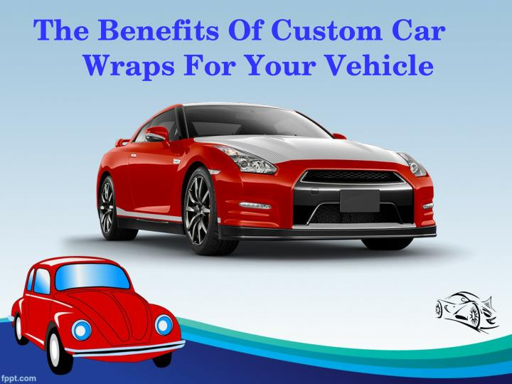 The Benefits Of Custom Car