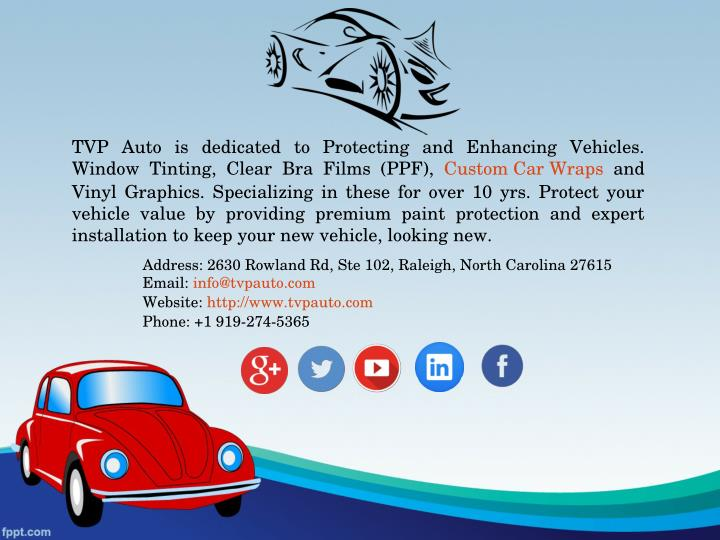 TVP Auto is dedicated to Protecting and Enhancing Vehicles.