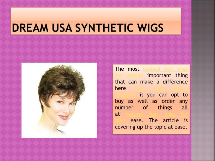 Dream usa synthetic wigs