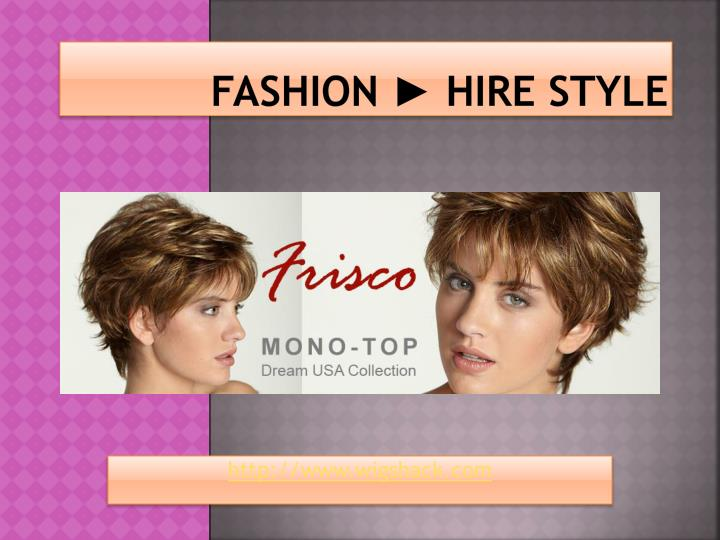 Fashion ► Hire Style