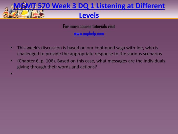 MGMT 570 Week 3 DQ 1 Listening at Different