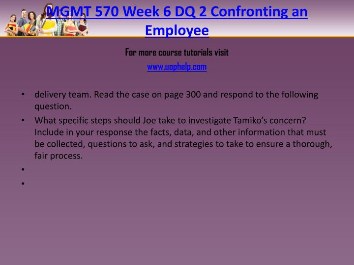 MGMT 570 Week 6 DQ 2 Confronting an