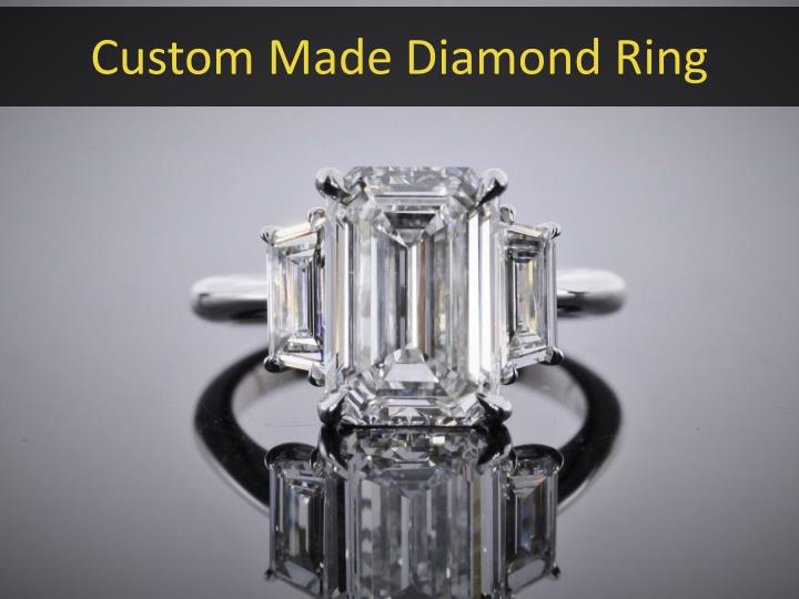 Custom Made Diamond Ring