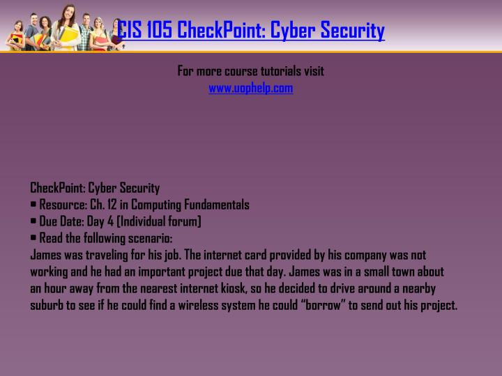 CIS 105 CheckPoint: Cyber Security