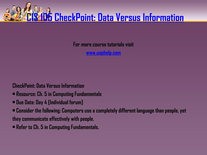 CIS 105 CheckPoint: Data Versus Information
