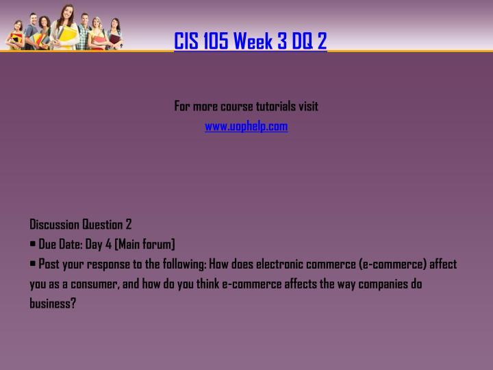 CIS 105 Week 3 DQ 2