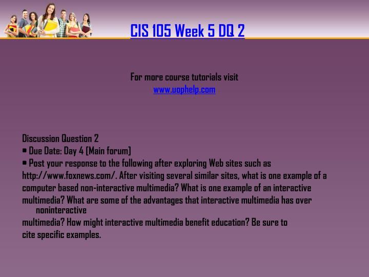 CIS 105 Week 5 DQ 2