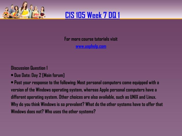 CIS 105 Week 7 DQ 1