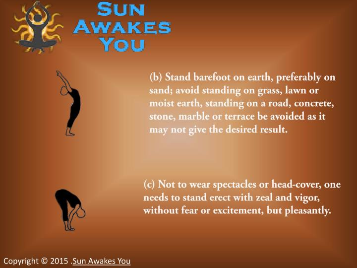 (b) Stand barefoot on earth, preferably on sand; avoid standing on grass, lawn or moist earth, stand...