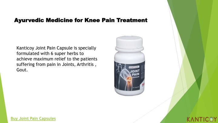Ayurvedic Medicine for Knee Pain Treatment