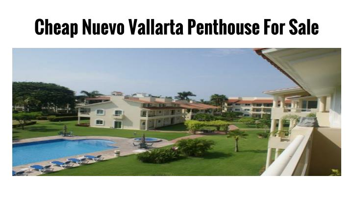 ppt are you looking for nuevo vallarta ocean view real