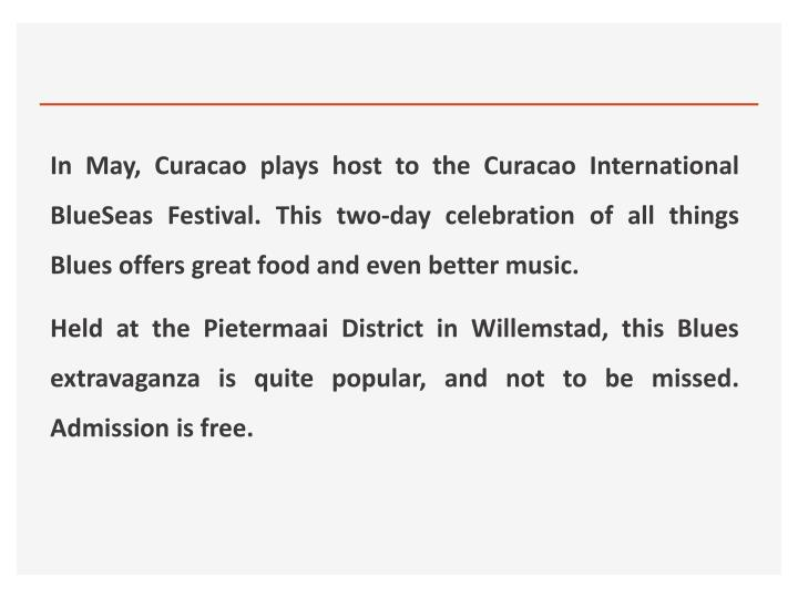 In May, Curacao plays host to the Curacao International