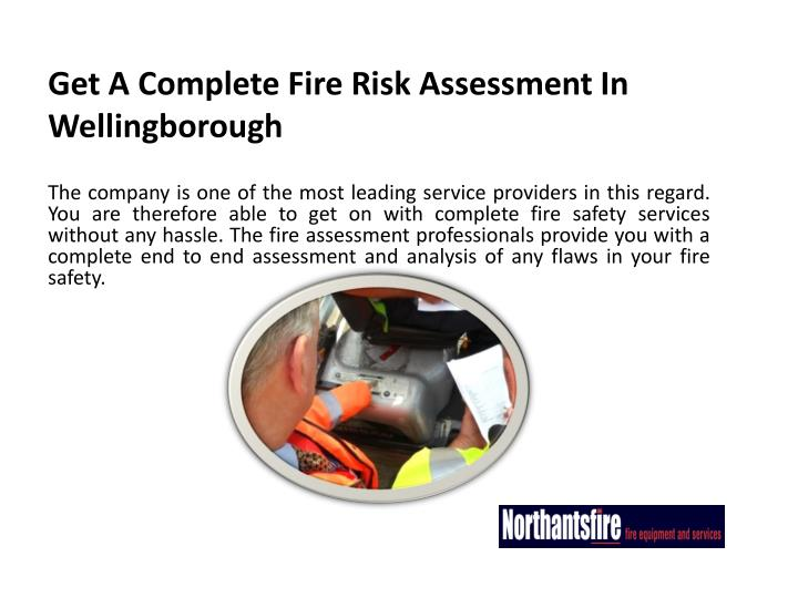 Get A Complete Fire Risk Assessment In Wellingborough