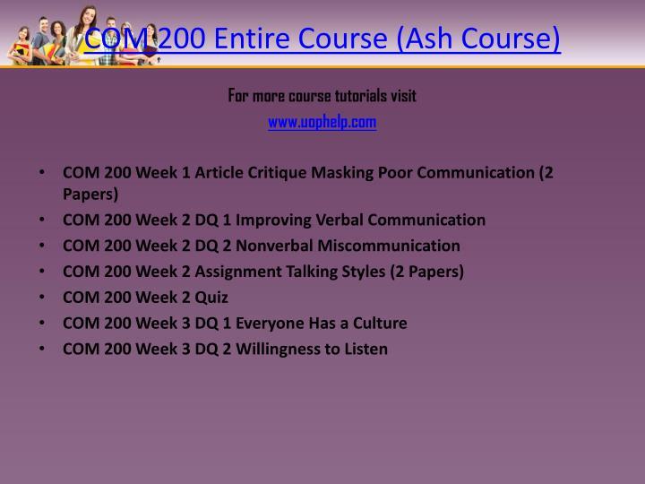 COM 200 Entire Course (Ash Course)