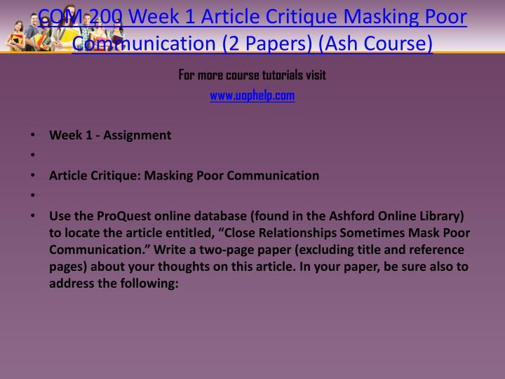 COM 200 Week 1 Article Critique Masking Poor Communication (2 Papers) (Ash Course)