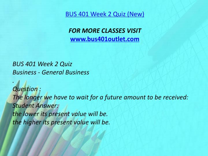 BUS 401 Week 2 Quiz (New
