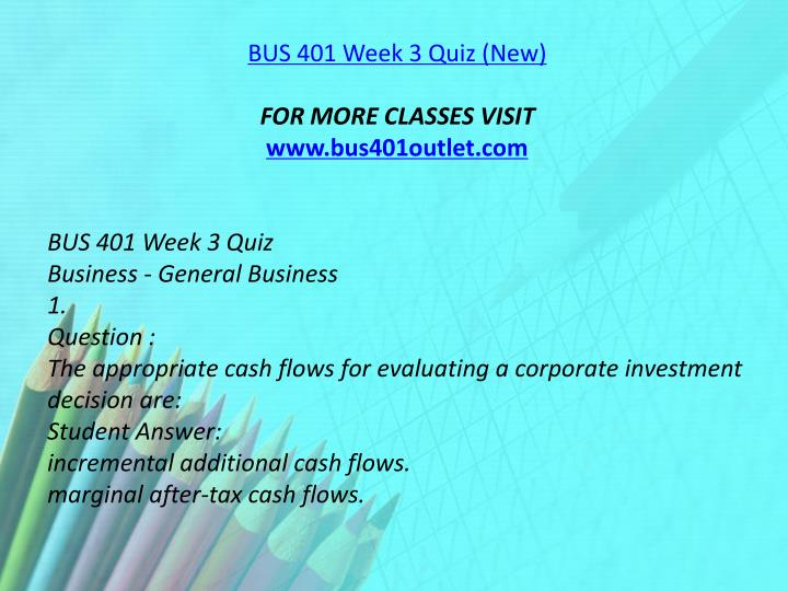 BUS 401 Week 3 Quiz (New