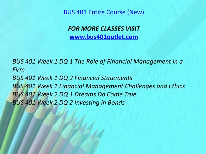 BUS 401 Entire Course (New