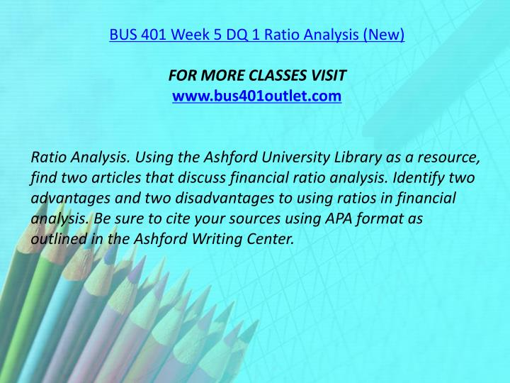 BUS 401 Week 5 DQ 1 Ratio Analysis (New