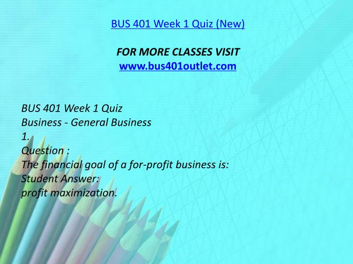 BUS 401 Week 1 Quiz (New