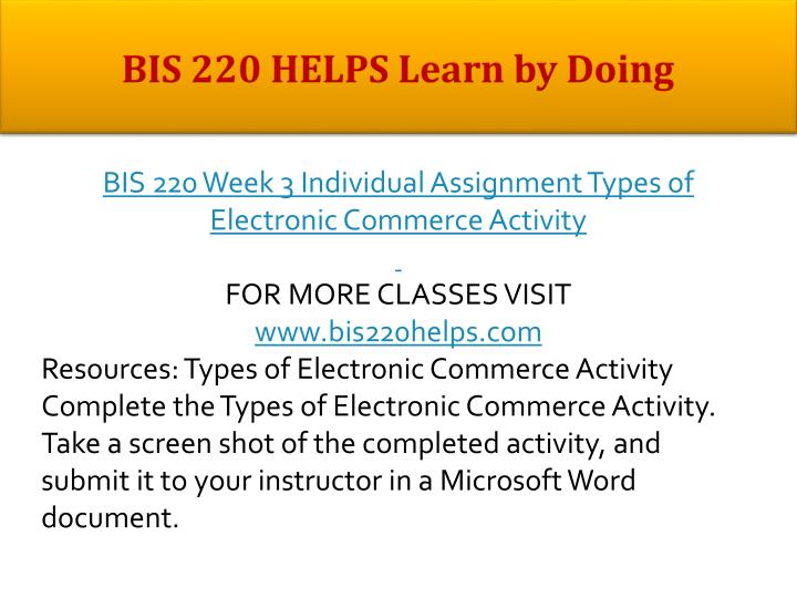 BIS 220 HELPS Learn by Doing