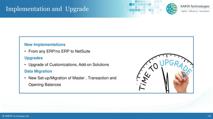 Implementation and  Upgrade
