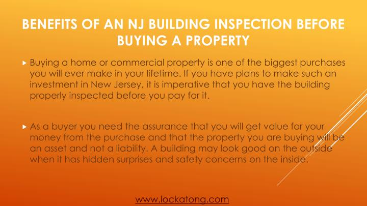 Buying a home or commercial property is one of the biggest purchases you will ever make in your lifetime. If you have plans to make such an investment in New Jersey, it is imperative that you have the building properly inspected before you pay for it.