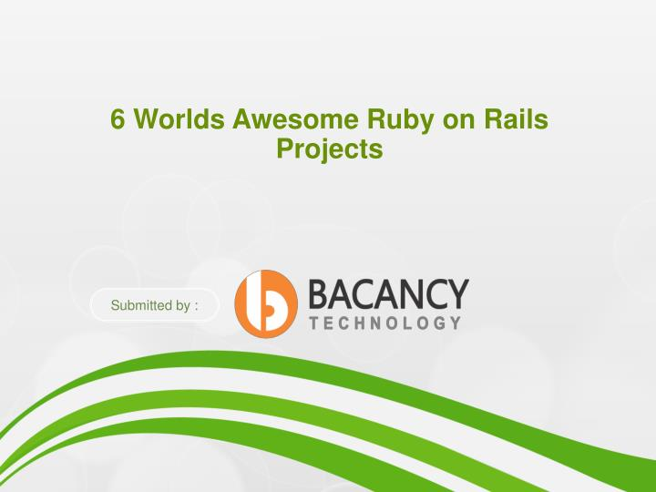 6 worlds awesome ruby on rails projects