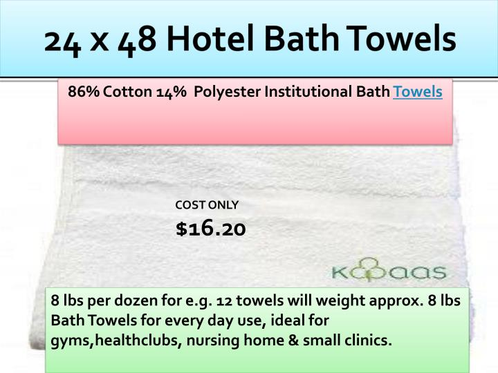 24 x 48 hotel bath towels