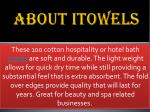 about itowels