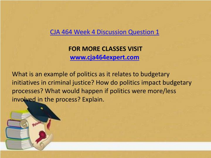 CJA 464 Week 4 Discussion Question 1