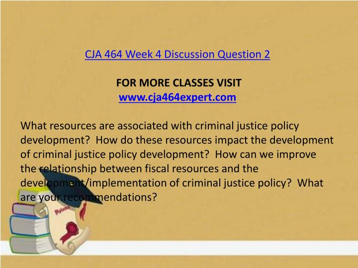 CJA 464 Week 4 Discussion Question 2