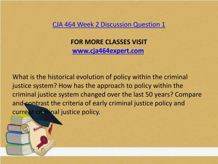 CJA 464 Week 2 Discussion Question 1