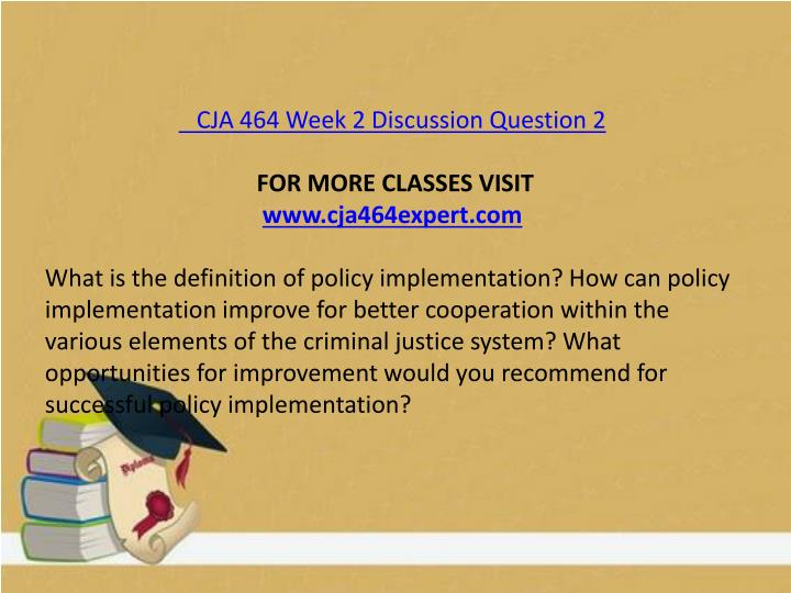 CJA 464 Week 2 Discussion Question 2