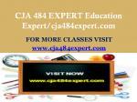 cja 484 expert education expert cja484expert com1