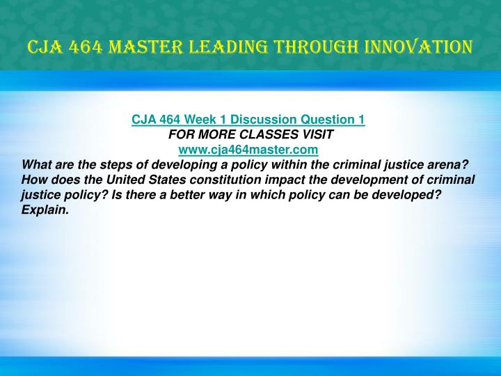 Cja 464 master leading through innovation1