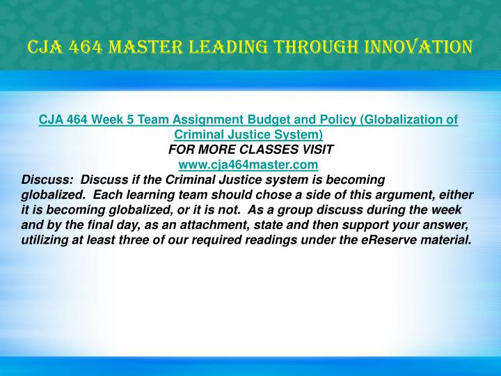 CJA 464 MASTER Leading through innovation