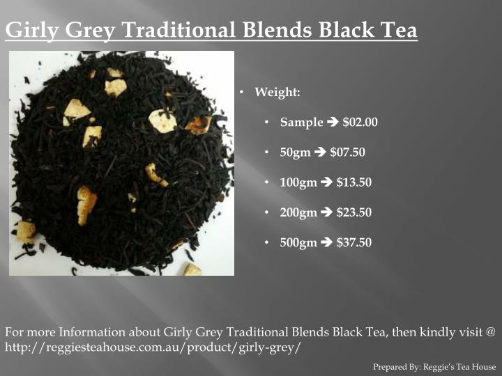 Girly Grey Traditional Blends Black Tea