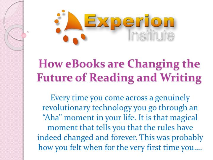 How eBooks are Changing the Future of Reading and