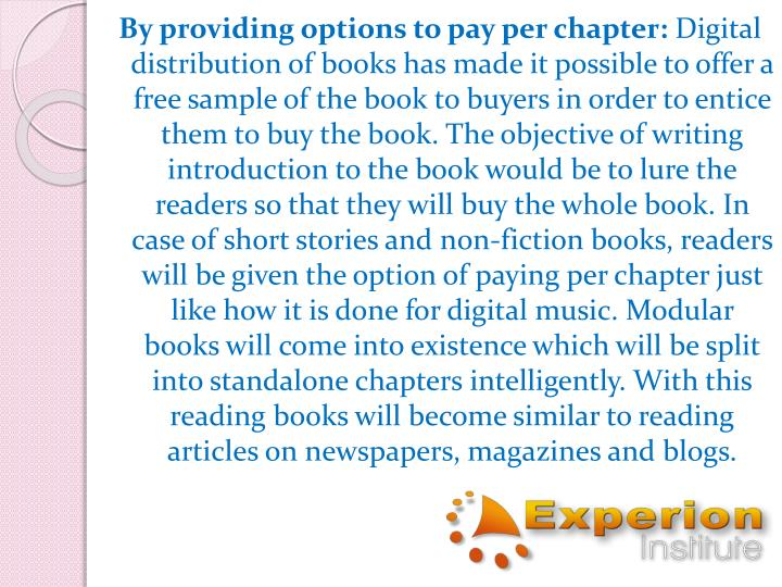 By providing options to pay per chapter:
