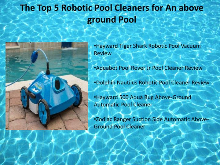 Ppt The Best Robotic Pool Cleaner Reviews Amp Ratings